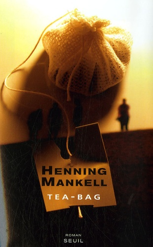 Henning Mankell - Tea-Bag.
