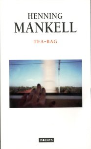 Ebooks rapidshare téléchargement gratuit Tea-Bag in French par Henning Mankell