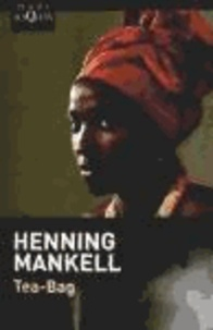 Henning Mankell - Tea-bag.
