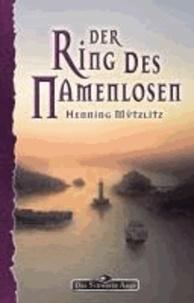 Henning Mützlitz - Der Ring des Namenlosen - Das Schwarze Auge Roman Nr. 151.
