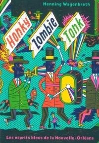 Henning Wagenbreth - Honky Zombie Tonk.