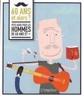 Henny De Vos - 60 ans et alors ? - Petit guide pour les hommes de 60 ans et +.