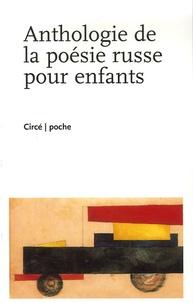 Henri Abril - Anthologie de la poésie russe pour enfants - Edition bilingue français-russe.