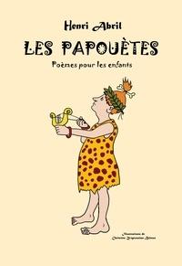 Henri Abril - Les Papouètes.