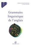 Henri Adamczewski et Claude Delmas - Grammaire linguistique de l'anglais.