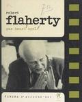 Henri Agel et Pierre Lherminier - Robert J. Flaherty.