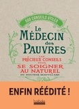 Henri Albéric Beauvillard - Le médecin des pauvres - 2000 recettes utiles.