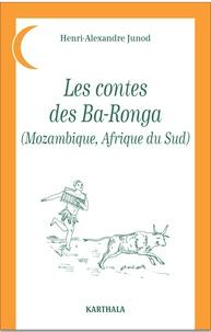 Les contes des Ba-Ronga (Mozambique, Afrique du Sud).pdf