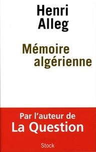 Henri Alleg - Mémoire algérienne.