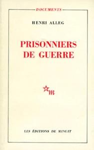 Henri Alleg - Prisonniers de guerre.