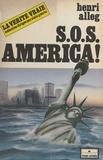 Henri Alleg - SOS America !.