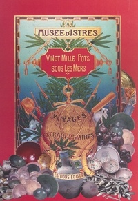 Henri Amouric et Florence Richez - Vingt mille pots sous les mers : le commerce de la céramique en Provence et Languedoc du Xe au XIXe siècle - Exposition Musée d'Istres, 27 mai-28 novembre 1999.