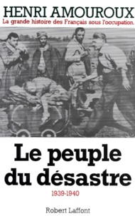 Accentsonline.fr LA GRANDE HISTOIRE DES FRANCAIS SOUS L'OCCUPATION. Tome 1, Le peuple du désastre 1939-1940 Image