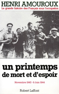 Histoiresdenlire.be LA GRANDE HISTOIRE DES FRANCAIS SOUS L'OCCUPATION. Tome 7, Un printemps de mort et d'espoir novembre 1943-6 juin 1944 Image