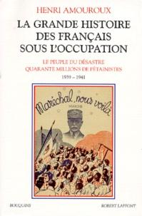 La grande histoire des français sous lOccupation - Volume 1, Le peuple du désastre, Quarante millions de pétainistes 1939-1941.pdf