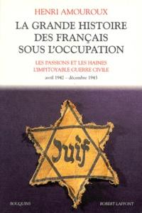 La grande histoire des français sous lOccupation - Volume 3, Les passions et les haines, Limpitoyable guerre civile, avril 1942-décembre 1943.pdf