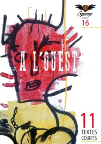 Henri Ansbert et Christophe Siébert - A L'OUEST - Squeeze n°16.