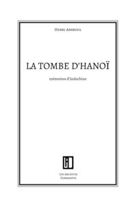 Henri Ansroul - La tombe d'Hanoï.