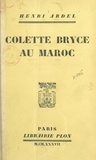 Henri Ardel et Colette Bryce - Colette Bryce au Maroc.