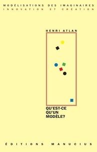 Henri Atlan - Qu'est ce qu'un modèle ?.