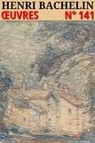 Henri Bachelin - Henri Bachelin - Oeuvres - N° 141.