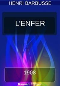 Henri Barbusse - L'Enfer | Henri Barbusse |.