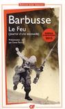 Henri Barbusse - Le feu (journal d'une escouade).