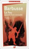 Henri Barbusse - Le feu - (Journal d'une escouade).