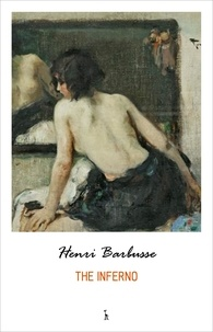 Henri Barbusse - The Inferno.