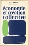 Henri Bartoli - Économie et création collective.