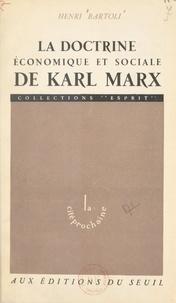 Henri Bartoli - La doctrine économique et sociale de Karl Marx.