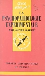 Henri Baruk et Paul Angoulvent - La psychopathologie expérimentale.