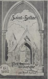 Henri Battas et  Kervarec - Saint-Suliac - Précis historique.