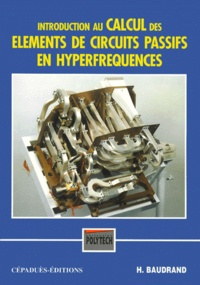 Introduction au calcul des éléments de circuits passifs en hyperfréquences.pdf