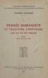 Henri Bédarida et  CNRS - Pensée humaniste et tradition chrétienne aux XVe et XVIe siècles - Paris 26 au 30 octobre 1948.