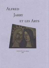 Henri Béhar et Julien Schuh - Alfred Jarry et les Arts - Actes du colloque international, Laval, Vieux Château, 30-31 mars 2007.