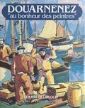 Henri Belbéoch - Douarnenez au bonheur des peintres.