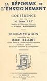 Henri Belliot et Jean Zay - La réforme de l'enseignement.