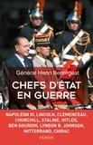 Henri Bentégeat - Chefs d'Etat en guerre.