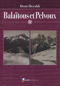 Henri Beraldi - Balaïtous et Pelvoux.