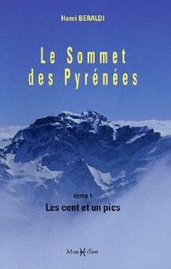 Deedr.fr Le Sommet des Pyrénées - Tome 1, Les cent et un pics Image