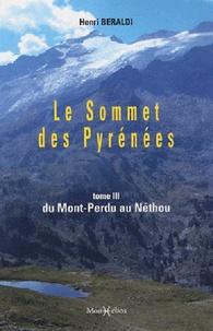Le Sommet des Pyrénées - Tome 3, Du Mont-Perdu au Néthou.pdf