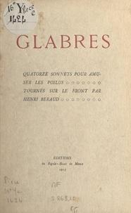 Henri Béraud - Glabres - Quatorze sonnets et une élégie.