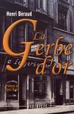 Henri Béraud - La Gerbe d'or.