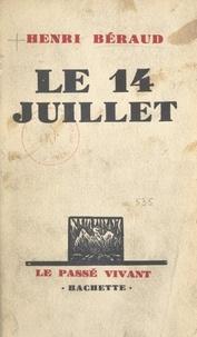 Henri Béraud - Le 14 juillet.