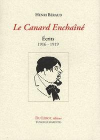 Henri Béraud - Le Canard Enchaîné - Ecrits 1916-1919.