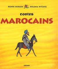 Henri Berger et Helena Rysava - Contes marocains.