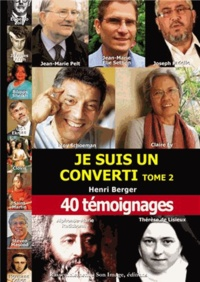 Henri Berger - Je suis un converti.