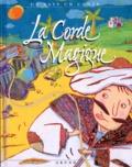 Henri Berger et Stéfany Devaux - La corde magique - [conte du Maroc].