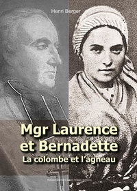 Henri Berger - Mgr Laurence et Bernadette - La colombe et l'agneau.